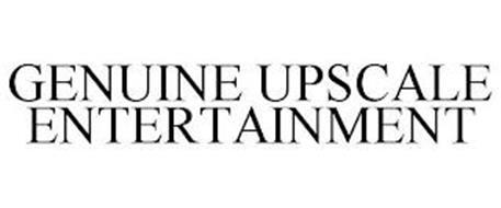 GENUINE UPSCALE ENTERTAINMENT