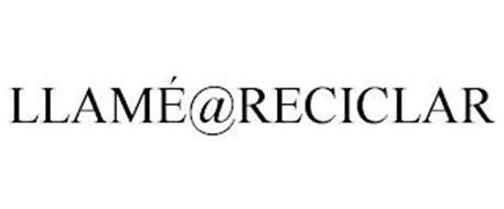 LLAMÉ@RECICLAR