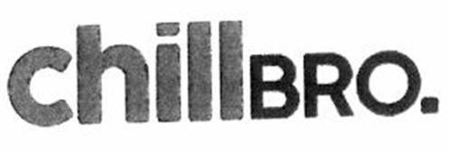 CHILLBRO.