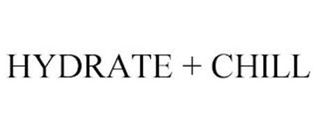 HYDRATE + CHILL