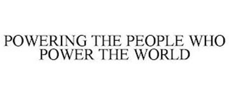 POWERING THE PEOPLE WHO POWER THE WORLD