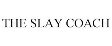THE SLAY COACH