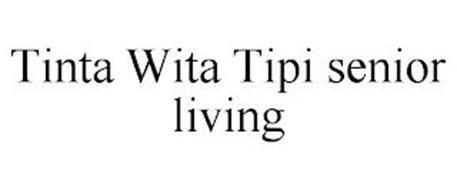 TINTA WITA TIPI SENIOR LIVING
