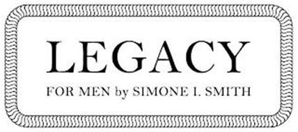 LEGACY FOR MEN BY SIMONE I. SMITH