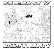HEAVY LAWTILORY