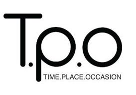 T.P.O TIME.PLACE.OCCASION