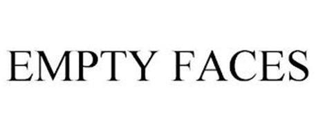 EMPTY FACES