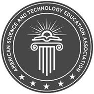 AMERICAN SCIENCE AND TECHNOLOGY EDUCATION ASSOCIATION