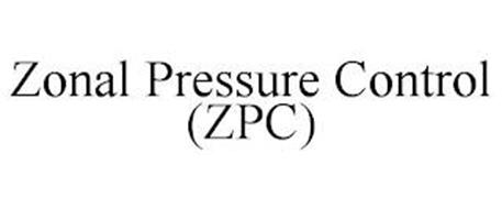 ZONAL PRESSURE CONTROL (ZPC)