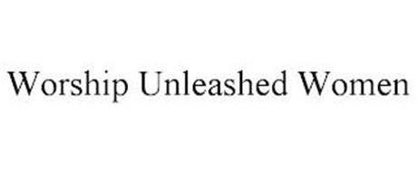 WORSHIP UNLEASHED WOMEN