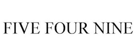 FIVE FOUR NINE