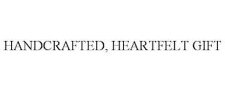 HANDCRAFTED, HEARTFELT GIFT