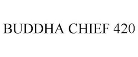 BUDDHA CHIEF 420