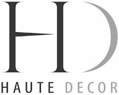 HD HAUTE DECOR