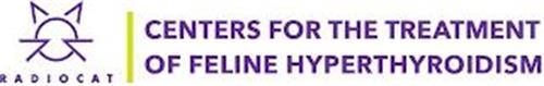 RADIOCAT CENTERS FOR THE TREATMENT OF FELINE HYPERTHYROIDISM