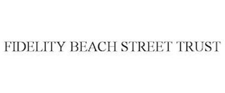 FIDELITY BEACH STREET TRUST