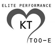 ELITE PERFORMANCE TOO-E KT