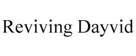 REVIVING DAYVID