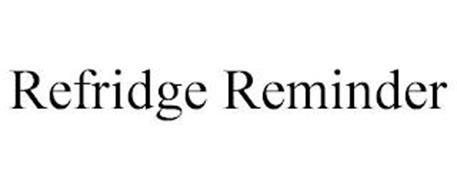 REFRIDGE REMINDER