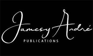 JAMESY ANDRE PUBLICATIONS