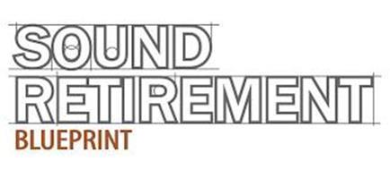 SOUND RETIREMENT BLUEPRINT