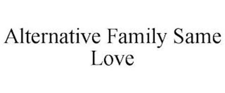 ALTERNATIVE FAMILY SAME LOVE