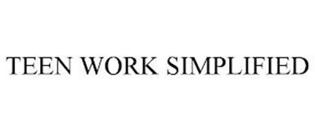 TEEN WORK SIMPLIFIED