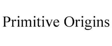 PRIMITIVE ORIGINS