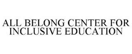 ALL BELONG CENTER FOR INCLUSIVE EDUCATION