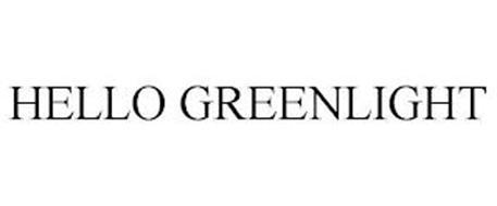 HELLO GREENLIGHT