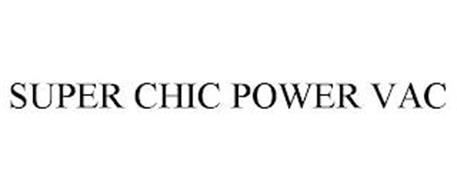 SUPER CHIC POWER VAC