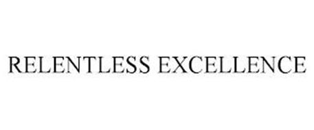 RELENTLESS EXCELLENCE