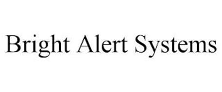 BRIGHT ALERT SYSTEMS
