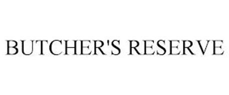 BUTCHER'S RESERVE
