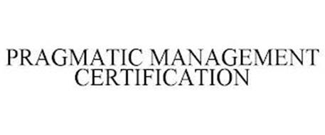 PRAGMATIC MANAGEMENT CERTIFICATION