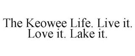 THE KEOWEE LIFE. LIVE IT. LOVE IT. LAKE IT.