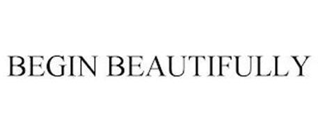 BEGIN BEAUTIFULLY