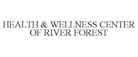 HEALTH & WELLNESS CENTER OF RIVER FOREST