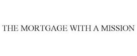 THE MORTGAGE WITH A MISSION