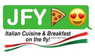 JFY ITALIAN CUISINE & BREAKFAST ON THE FLY! JUST FOR YOU