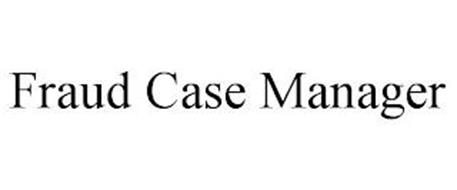 FRAUD CASE MANAGER