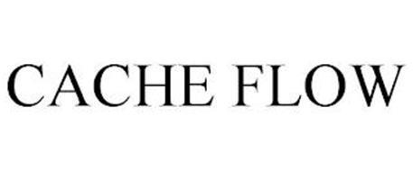CACHE FLOW