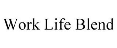WORK LIFE BLEND