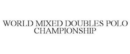 WORLD MIXED DOUBLES POLO CHAMPIONSHIP