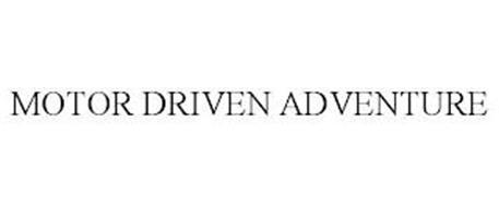 MOTOR DRIVEN ADVENTURE