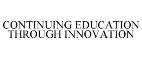 CONTINUING EDUCATION THROUGH INNOVATION