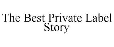 THE BEST PRIVATE LABEL STORY