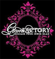 GLAM FACTORY RELEASE YOUR INNER GLAM