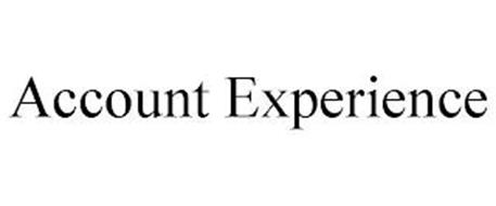 ACCOUNT EXPERIENCE