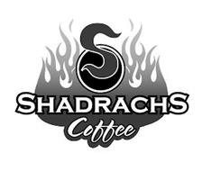 S SHADRACHS COFFEE